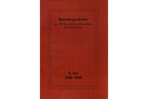 Betriebsgeschichte des VEB Baumaschinen Gatersleben, Sitz Aschersleben, Teil 2 (1945 – 1968)
