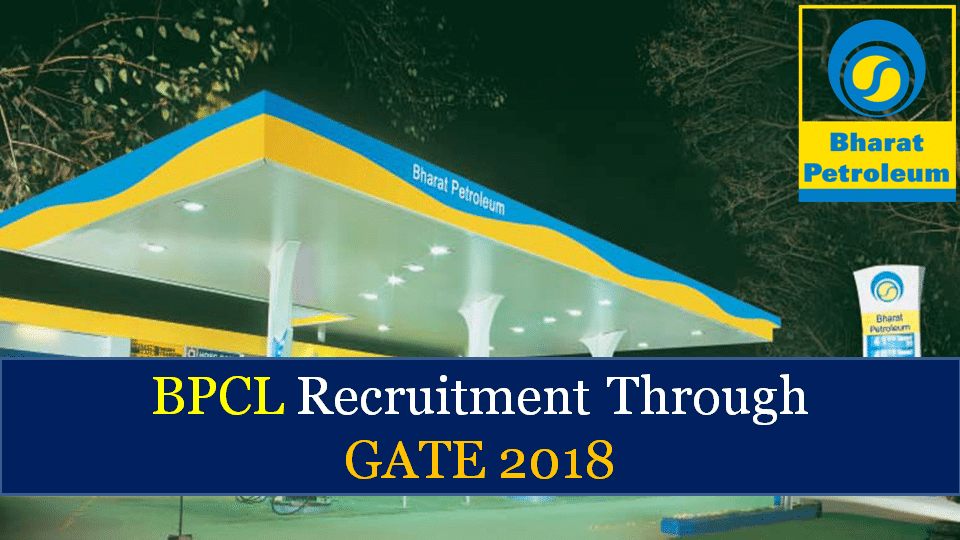 BPCL Recruitment Through GATE 2019