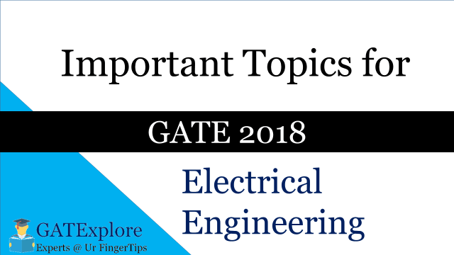 Important Topics for GATE Electrical