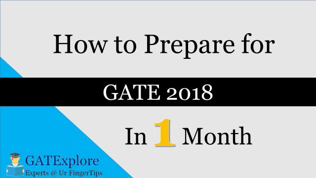 Prepare for GATE 2018 in 1 Month