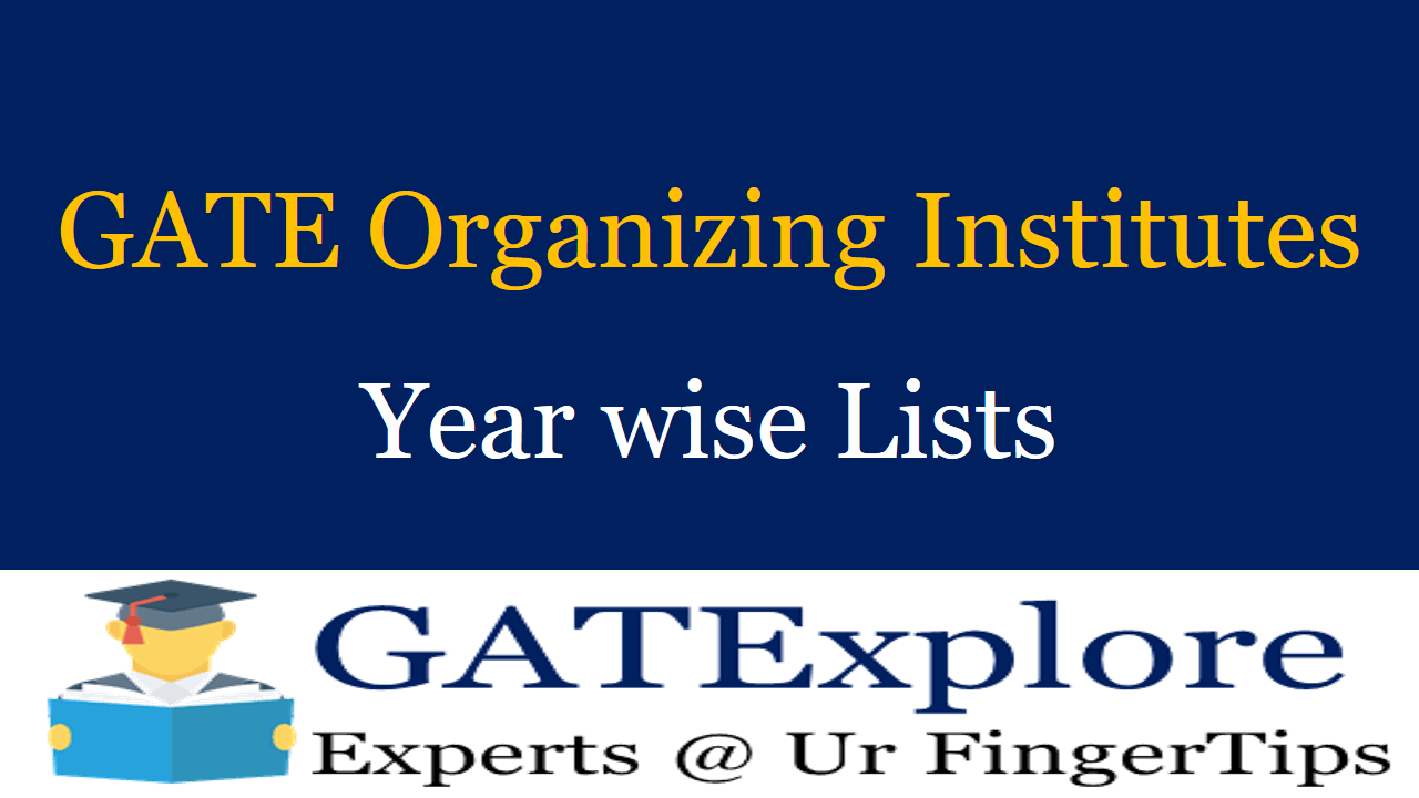 GATE Organizing Institutes