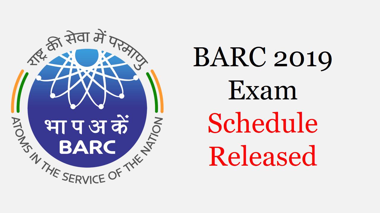 BARC Exam Schedule 2019