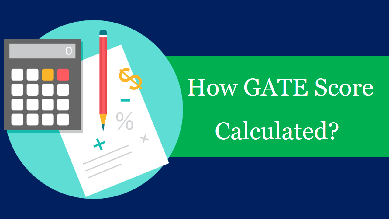 How GATE Score is Calculated