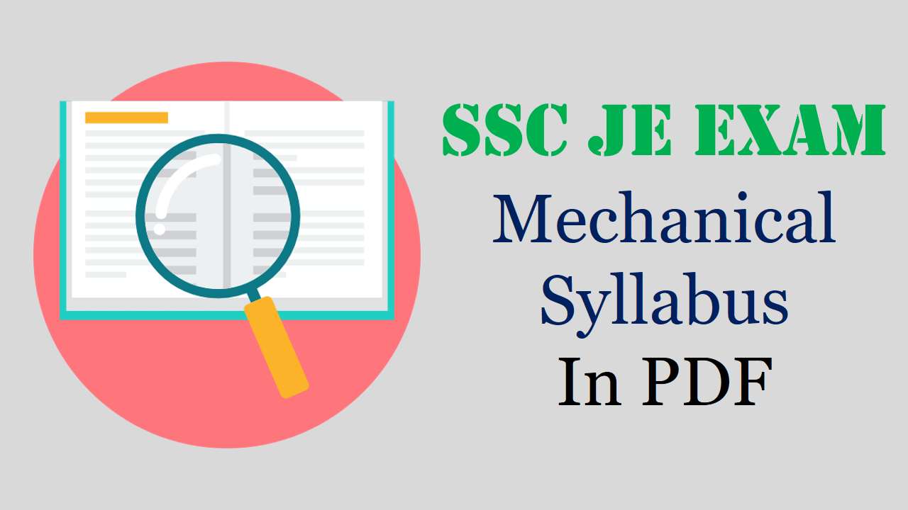 SSC JE Mechanical Syllabus