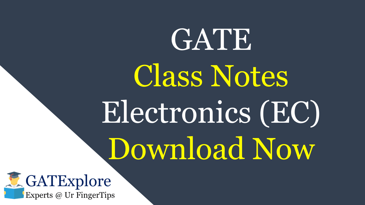 PDF] GATE Class Notes EC Engineering Branch Download Now