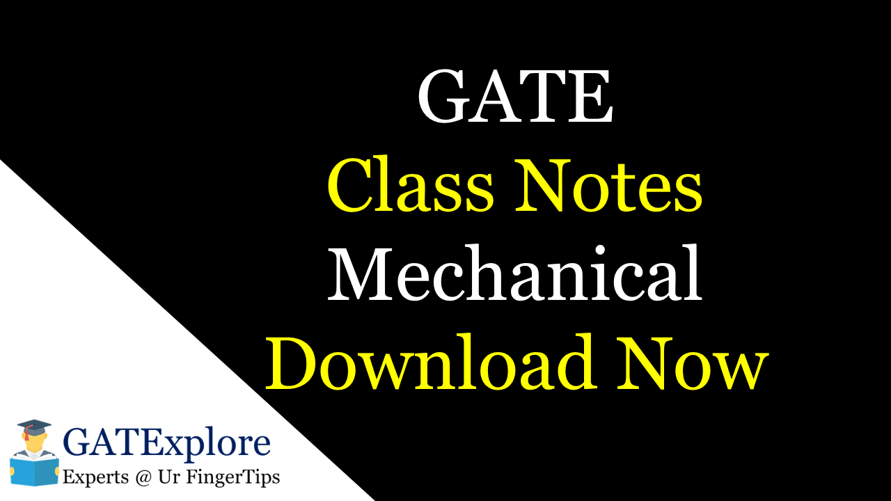 PDF] GATE Class Notes Mechanical Engineering - Download Now
