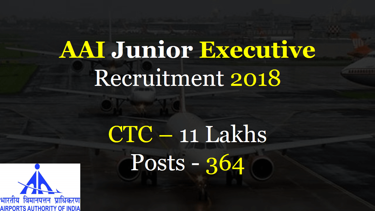 AAI Junior Executive Recruitment 2018