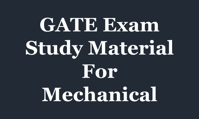 GATE Study Material for Mechanical engineering