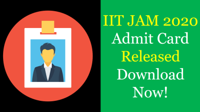 Photo of IIT JAM 2020 Admit Card Released Download Now