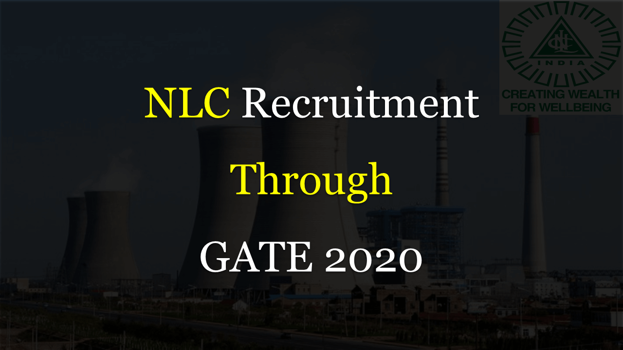 NLC Recruitment through GATE 2020