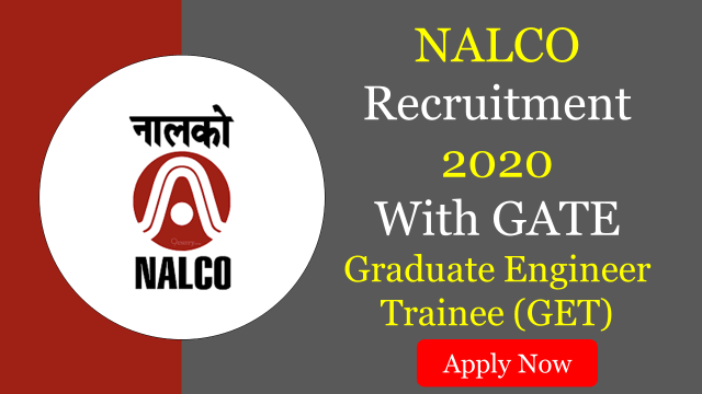 nalco recruitment 2020 with GATE