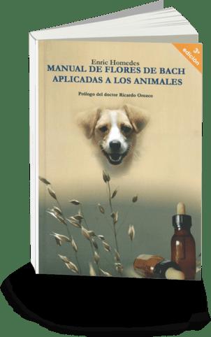 Manual de Flores de Bach aplicadas a los animales