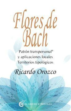 Flores de Bach. Patrones transpersonales y aplicaciones locales