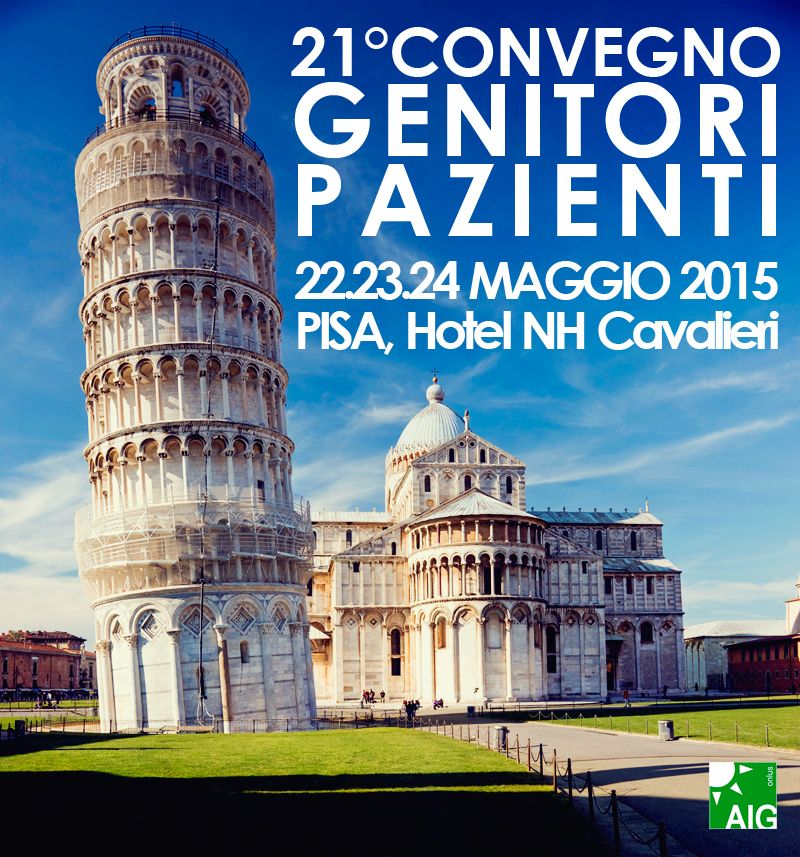21° Convegno Genitori Pazienti - 22, 23, 24 Maggio 2015