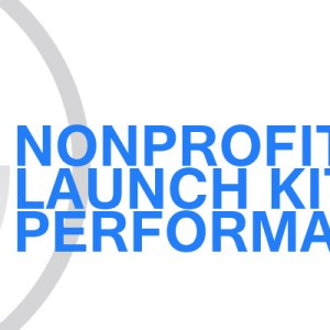Gavin Consulting - Nonprofit Launch Kit - Performance