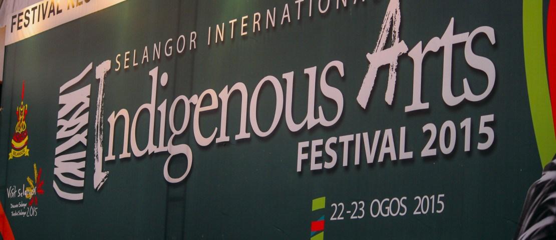 Selangor International Indigenous Arts Festival 2015