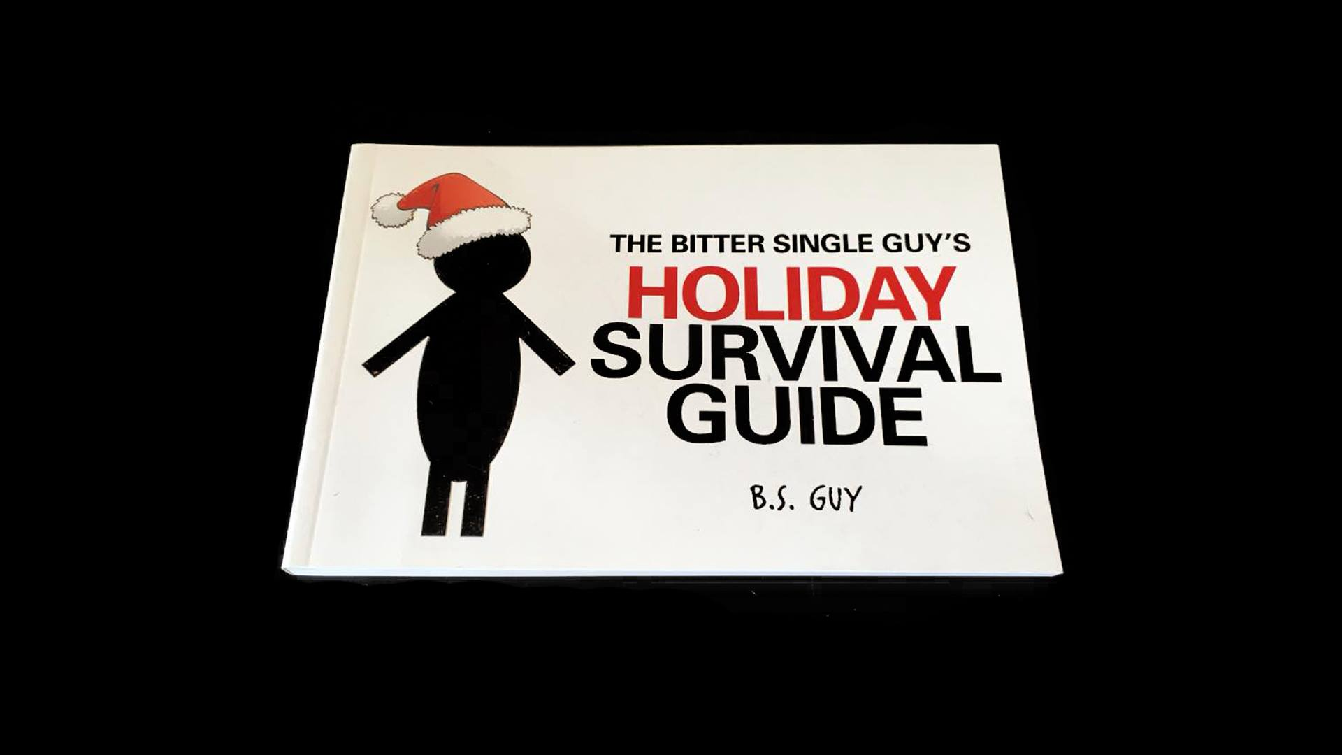 Book Cover: The Bitter Single Guy's Holiday Survival Guide