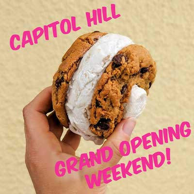 "photo of an ice cream sandwhich with the text ""Capitol Hill Grand Opening Weekend"""