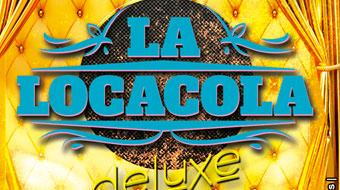 La Locacola Deluxe