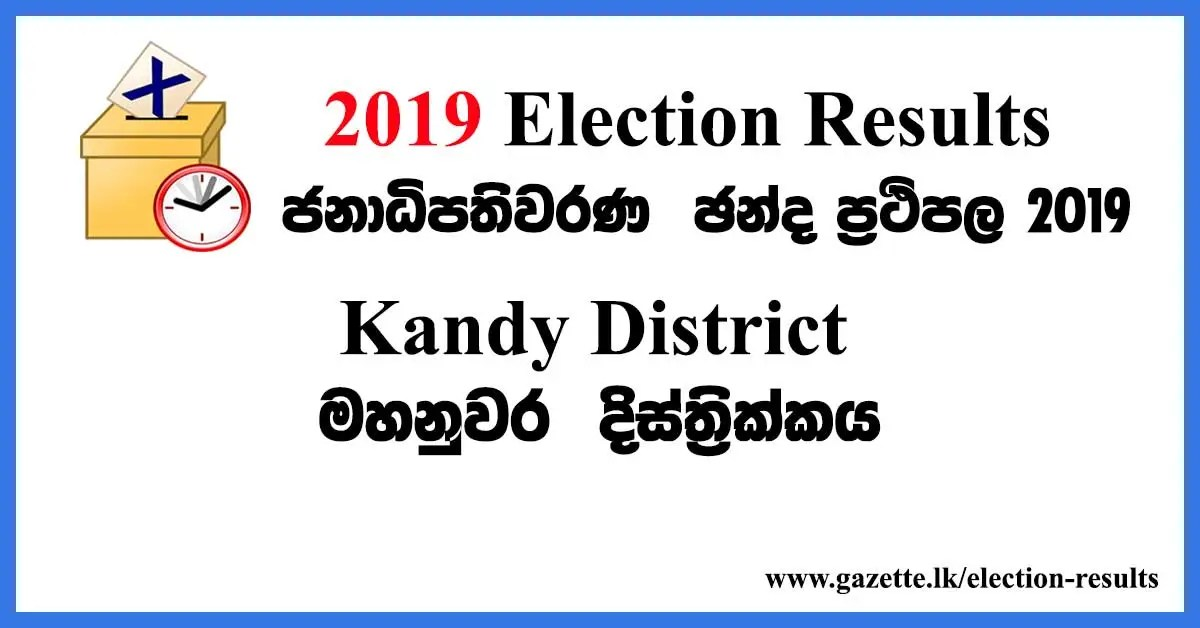 2019-election-results-Kandy-District