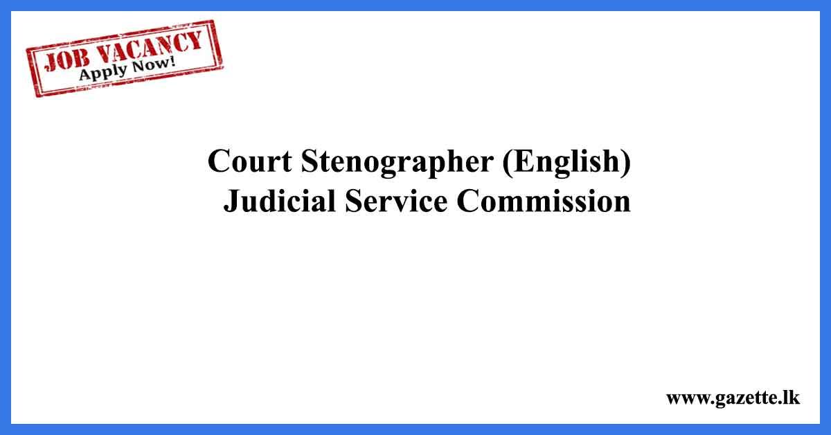 Court-Stenographer-(English)-–-Judicial-Service-Commission
