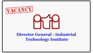 Director General - Industrial Technology Institute