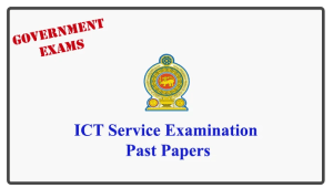 ICT Service Examination Past Papers Past Question Papers for August - 2018 month Exams