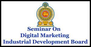 Seminar On Digital Marketing - Industrial Development Board
