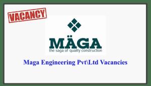 Maga Engineering Pvt\Ltd Vacancies