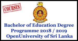 Bachelor of Education (Special Needs ) Degree Programme 2018 / 2019 – Open University of Sri Lanka