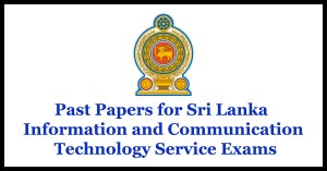 Past Papers for Sri Lanka Information and Communication Technology Service Exams
