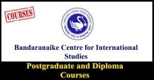 Postgraduate and Diploma Courses - Bandaranaike Centre for International Studies