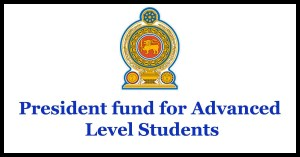 President fund for Advanced Level Students
