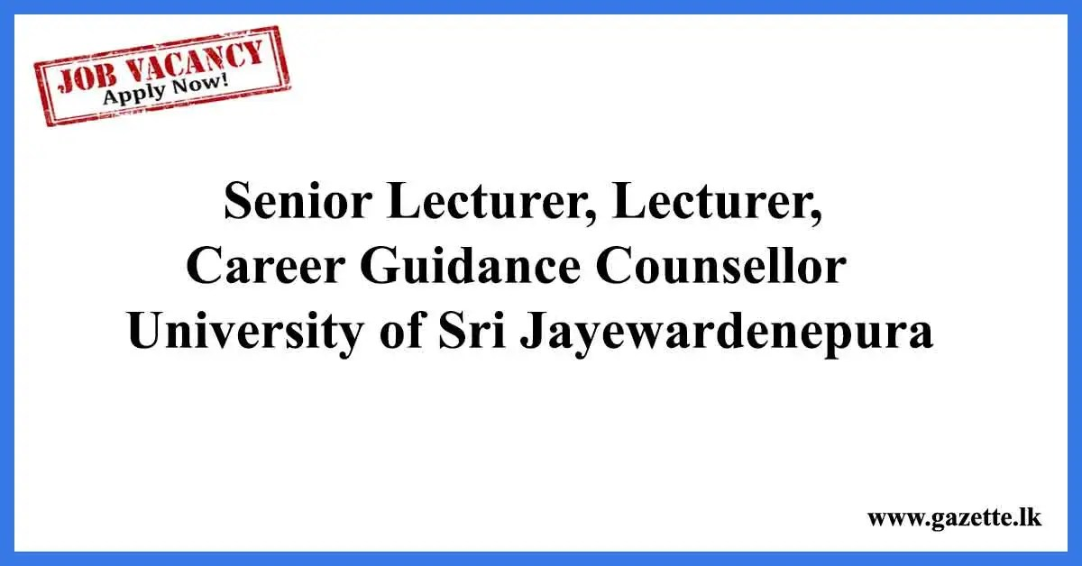 Senior-Lecturer,-Lecturer,-Career-Guidance-Counsellor-University-of-Sri-Jayewardenepura