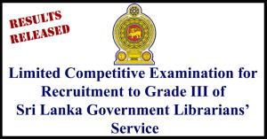 Sri Lanka Government Librarians' Service Grade III Exam Results – 2017(2018)