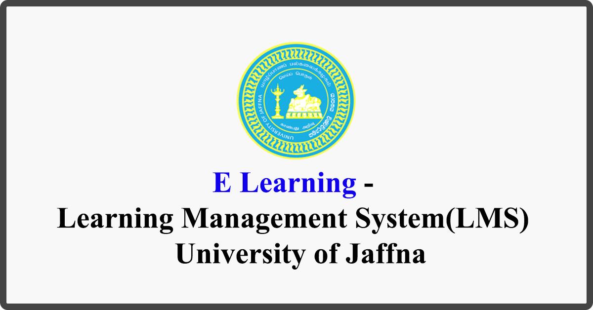 E Learning - Learning Management System(LMS) - University of Jaffna
