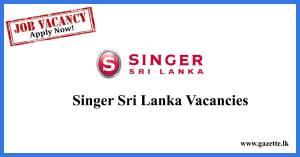 singer-sri-lanka-vacancies