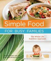 simple-food-for-busy-families-whole-life-nutrition-jeannette-bessinger-hardcover-cover-art