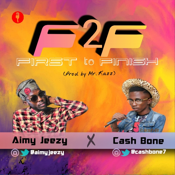 First to Finish AimyJeezy ft Cash bone