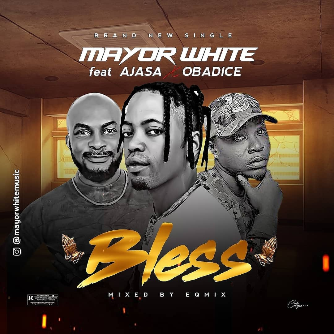 Mayor White in Bless featuring Lord of Ajasa and Obadice