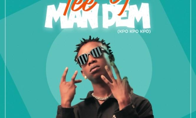 Tee Y – Man Dem (Freestyle)
