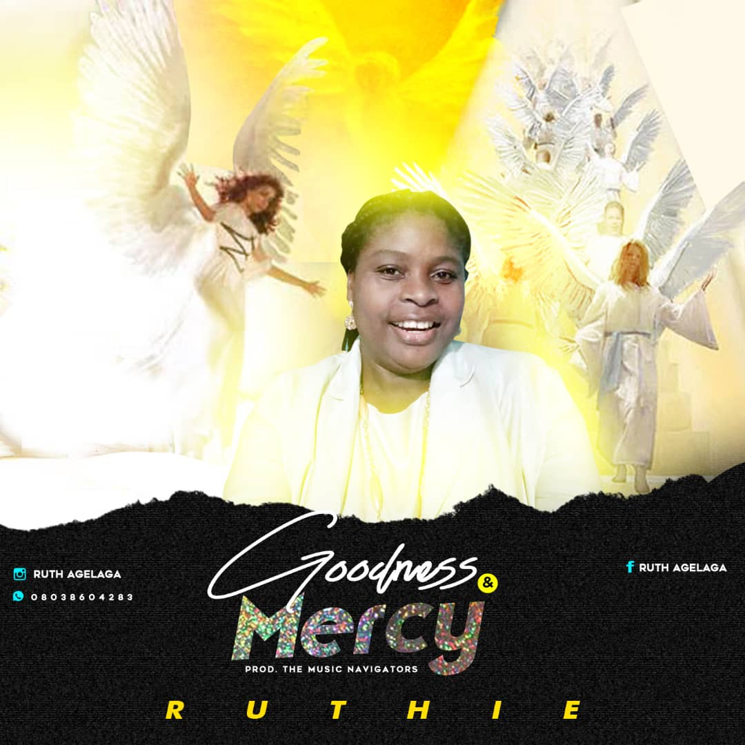 Ruthie - Goodness & Mercy