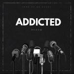 """Desam – """"Addicted"""""""