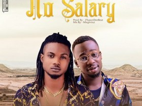 Dhoraah Alaye x MaxiMoney - No Salary