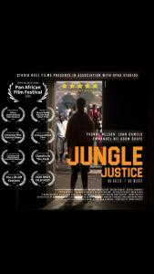 JUNGLE JUSTICE by Regina Van Helvert to screen at the Pan African Film Festival in Los Angeles