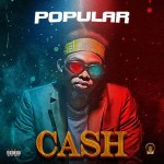 Popular - Cash (Popularisloud)