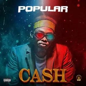 Popular - Cash (Popularisloud)