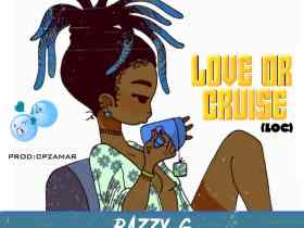 Razzy G - Love Or Cruise