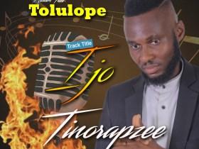 Tinorapzee - Ijo (Tolulope The Album)