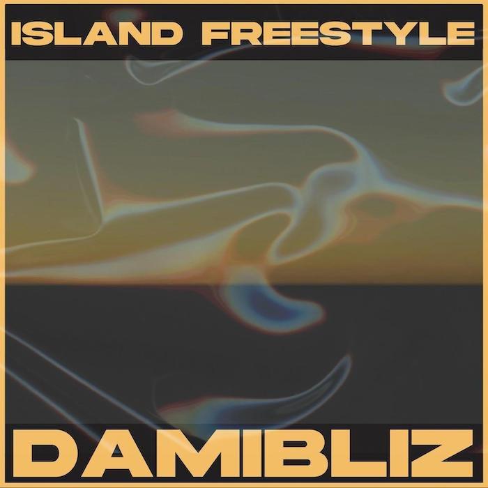 Damibliz – Island Freestyle